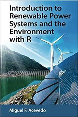 Resim Introduction to Renewable Power Systems and the Environment with R