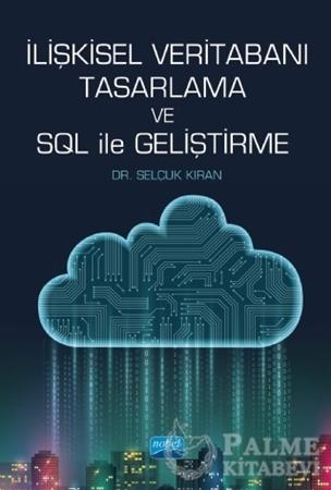Resim İlişkisel Veritabanı Tasarlama ve SQL ile Geliştirme