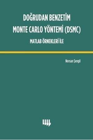 Resim Doğrudan Benzetim Monte Carlo Yöntemi DSMC Matlab Örnekleri İle