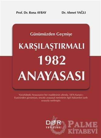 Resim Geçmişten Günümüze Karşılaştırmalı 1982 Anayasası