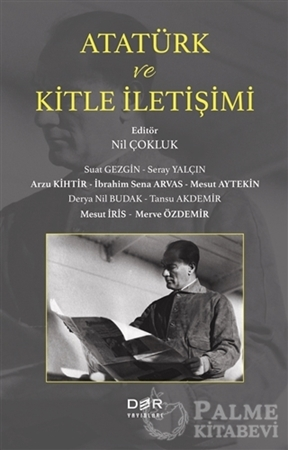 Resim Atatürk ve Kitle İletişimi