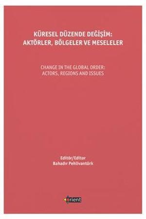 Resim Küresel Düzende Değişim: Aktörler, Bölgeler ve Meseleler