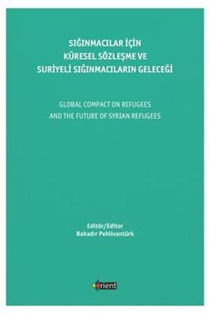 Resim Sığınmacılar için Küresel Sözleşme ve Suriyeli Sığınmacıların Geleceği