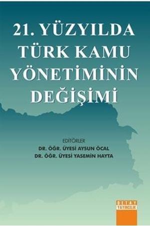 Resim 21. Yüzyılda Türk Kamu Yönetiminin Değişimi