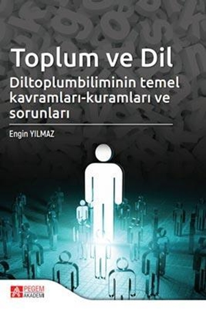 Resim Toplum ve Dil Diltoplumbilimin Temel Kavramları-Kuramları ve Sorunları