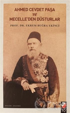 Resim Ahmet Cevdet Paşa ve Mecelle'den Düsturlar