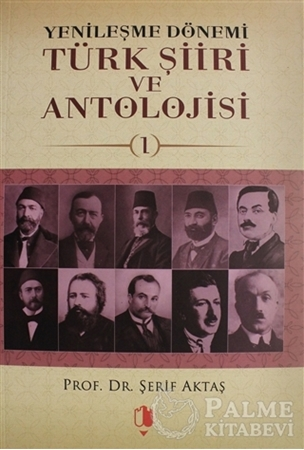 Resim Yenileşme Dönemi Türk Şiiri ve Antolojisi Cilt: 1