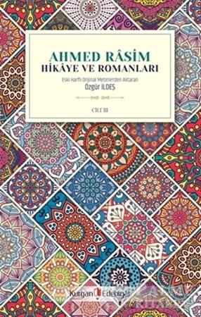 Resim Ahmed Rasim - Hikaye ve Romanları Cilt 3