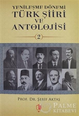 Resim Yenileşme Dönemi Türk Şiiri ve Antolojisi Cilt: 2