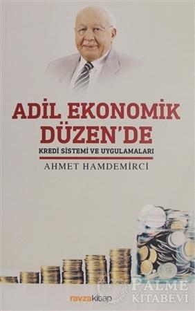 Resim Adil Ekonomik Düzen'de Kredi Sistemi ve Uygulamaları