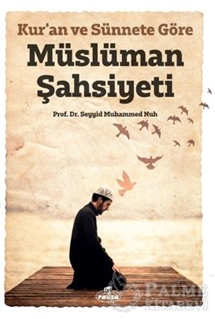 Resim Kur'an ve Sünnete Göre Müslüman Şahsiyeti