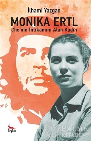 Resim Monika Ertl - Che'nin intikamını Alan Kadın