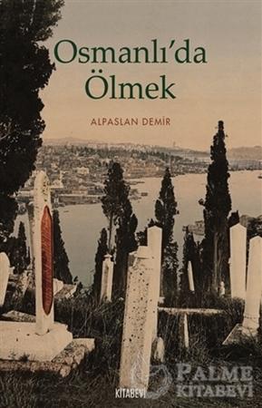 Resim Osmanlı'da Ölmek