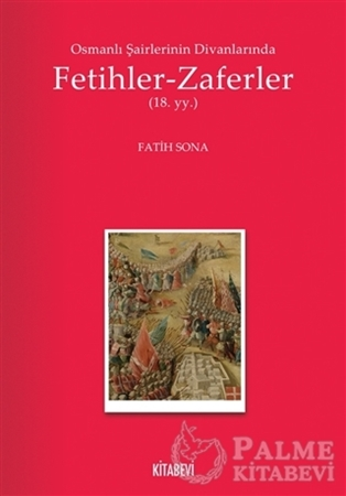 Resim Osmanlı Şairlerinin Divanlarında Fetihler - Zaferler