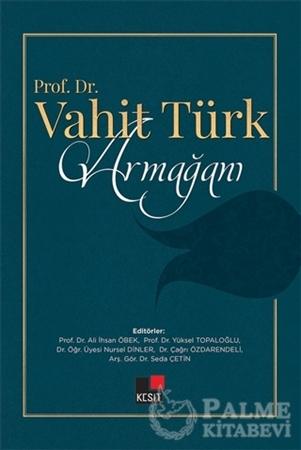 Resim Prof. Dr. Vahit Türk Armağanı