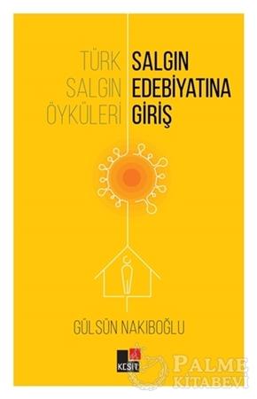 Resim Türk Salgın Öyküleri: Salgın Edebiyatına Giriş