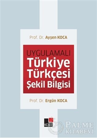 Resim Uygulamalı Türkiye Türkçesi Şekil Bilgisi