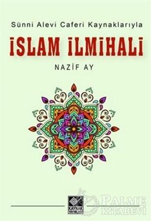Resim Sünni Alevi Caferi Kaynaklarıyla İslam İlmihali