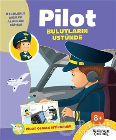 Resim Pilot Bulutların Üstünde - Pilot Olmak İstiyorum!