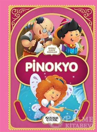 Resim Pinokyo - Resimli Klasik Masallar