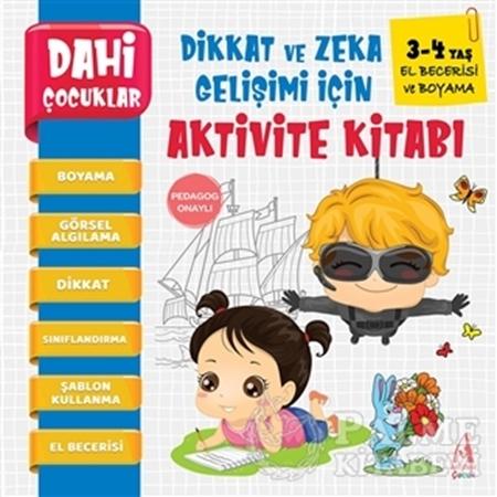 Resim El Becerisi ve Boyama - Dahi Çocuklar Dikkat ve Zeka Gelişimi İçin Aktivite Kitabı