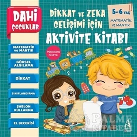 Resim Matematik ve Mantık - Dahi Çocuklar Dikkat ve Zeka Gelişimi İçin Aktivite Kitabı