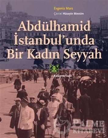 Resim Abdülhamid İstanbul'unda Bir Kadın Seyyah