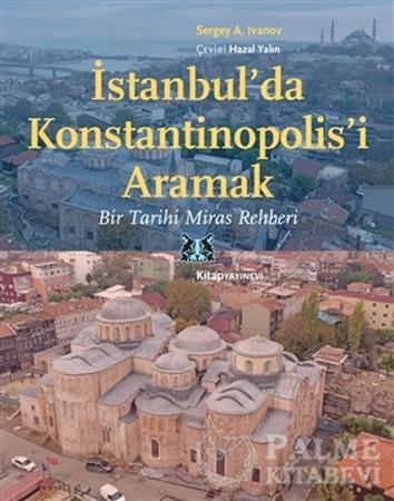 Resim İstanbul'da Konstantinopolis'i Aramak