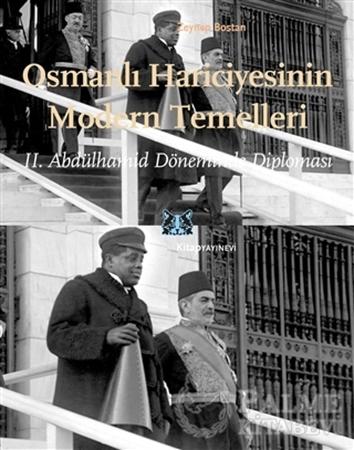Resim Osmanlı Hariciyesinin Modern Temelleri