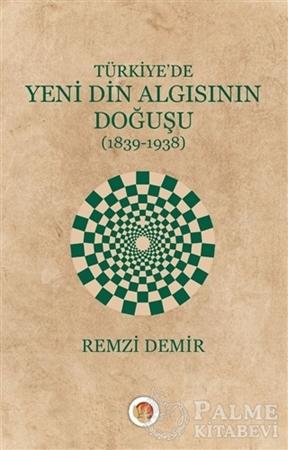 Resim Türkiye'de Yeni Din Algısının Doğuşu