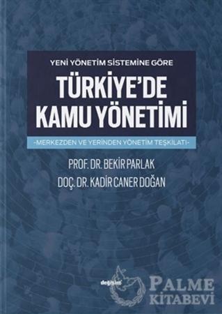 Resim Yeni Yönetim Sistemine Göre Türkiye'de Kamu Yönetimi