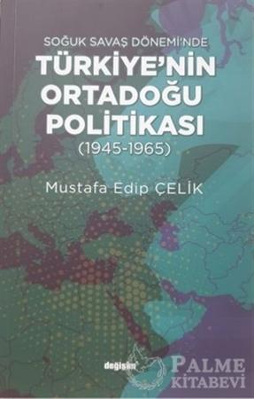 Resim Soğuk Savaş Dönemi'nde Türkiye'nin Ortadoğu Politikası