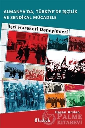 Resim Almanya'da, Türkiye'de İşçilik Ve Sendikal Mücadele