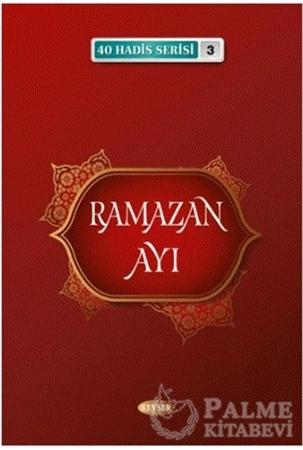 Resim Ramazan Ayı (40 Hadis Serisi 3)