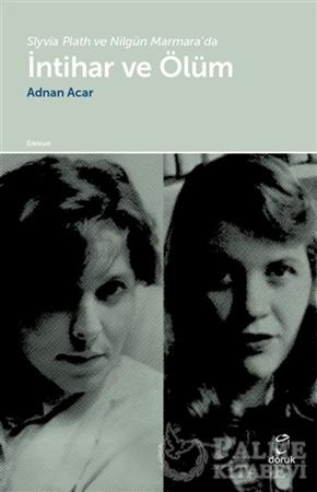 Resim Slyvia Plath ve Nilgün Marmara'da İntihar ve Ölüm