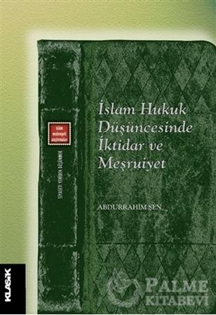 Resim İslam Hukuk Düşüncesinde İktidar ve Meşruiyet