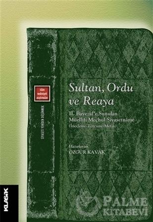 Resim Sultan, Ordu ve Reaya