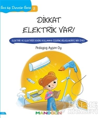 Resim Sıra Dışı Durumlar Serisi 3 - Dikkat Elektrik Var!