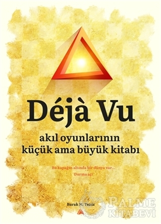 Resim Deja Vu - Akıl Oyunlarının Küçük Ama Büyük Kitabı
