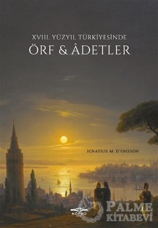 Resim 18. Yüzyıl Türkiyesinde Örf ve Adetler