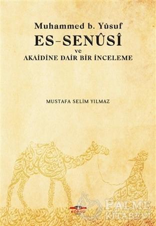 Resim Muhammed b. Yusuf es-Senusi ve Akaidine Dair Bir İnceleme