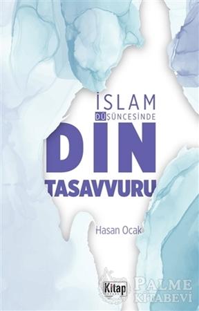 Resim İslam Düşüncesinde Din Tasavvuru
