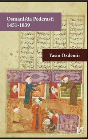 Resim Osmanlı'da Pederasti (1451-1839)