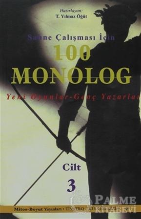 Resim Sahne Çalışması İçin 100 Monolog Cilt 3