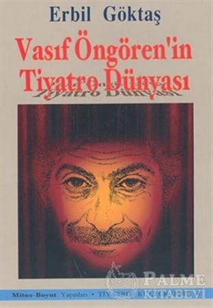 Resim Vasıf Öngören'in Tiyatro Dünyası