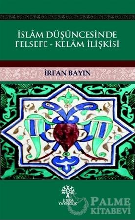 Resim İslam Düşüncesinde Felsefe - Kelam İlişkisi