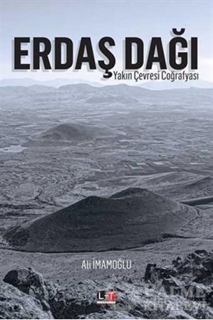 Resim Erdaş Dağı Yakın Çevresi Coğrafyası