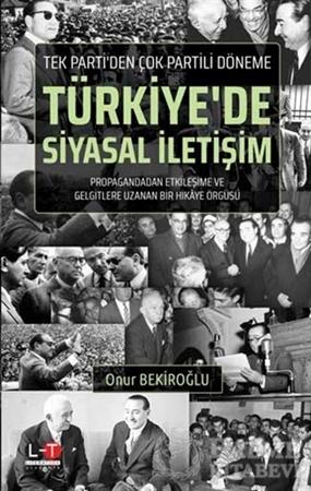 Resim Tek Parti'den Çok Partili Döneme Türkiye'de Siyasal İletişim