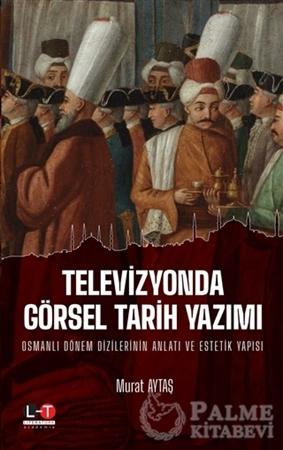 Resim Televizyonda Görsel Tarih Yazımı