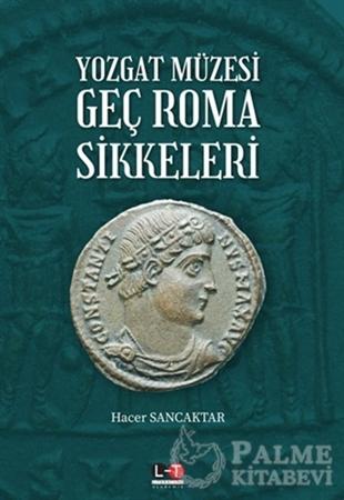 Resim Yozgat Müzesi Geç Roma Sikkeleri